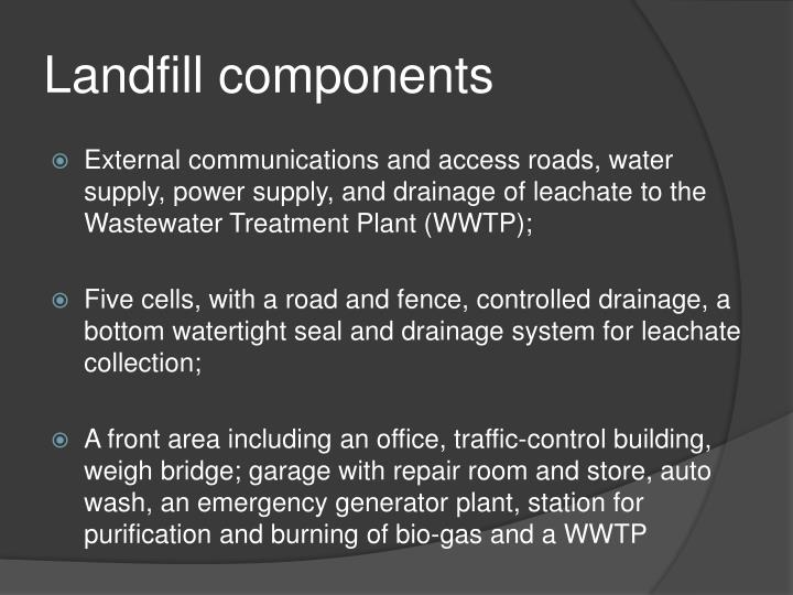 Landfill components