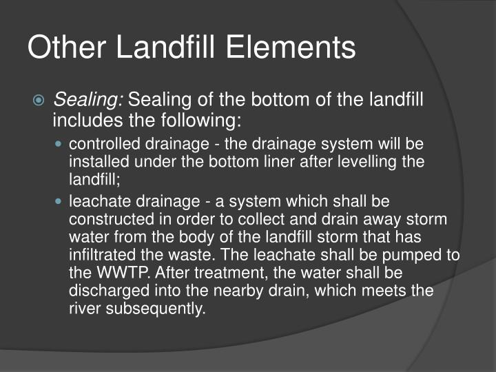 Other Landfill Elements