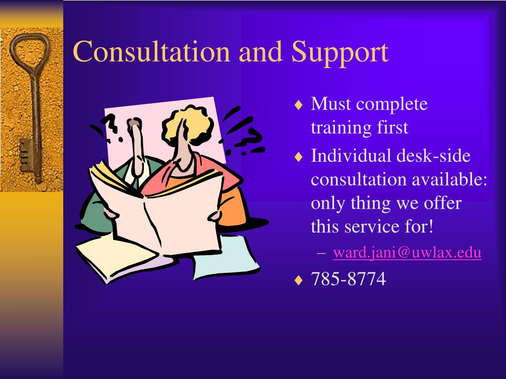 Consultation and Support