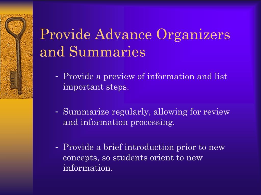 Provide Advance Organizers and Summaries
