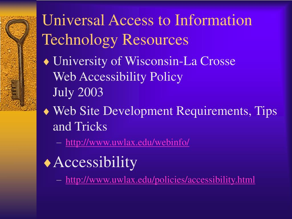 Universal Access to Information Technology Resources
