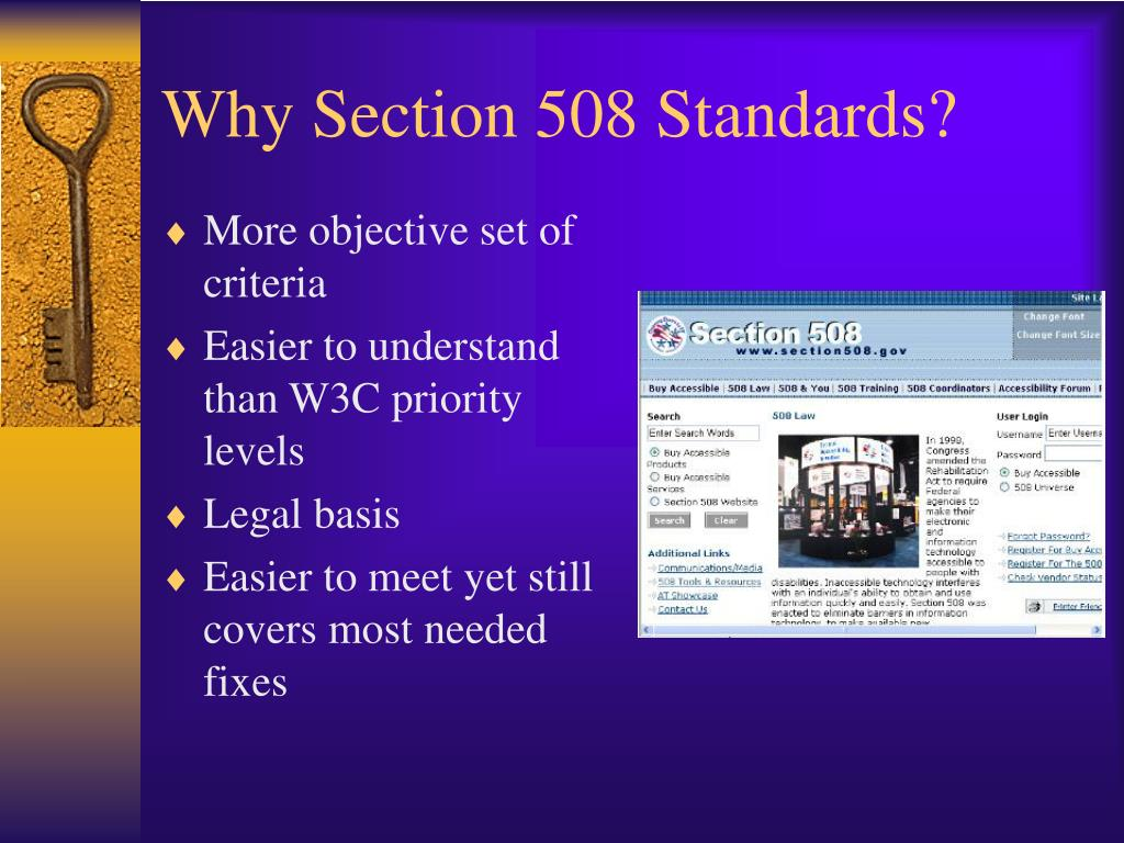 Why Section 508 Standards?