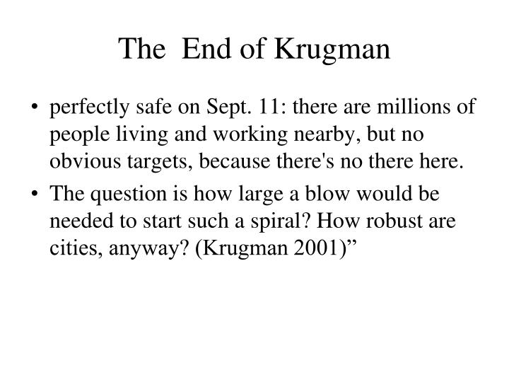 The  End of Krugman