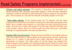 road safety programs implemented continued