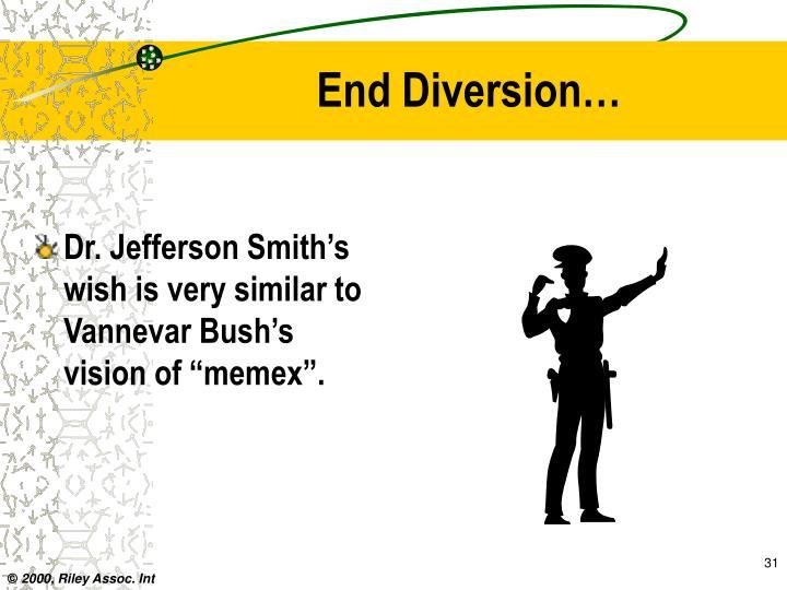 End Diversion…