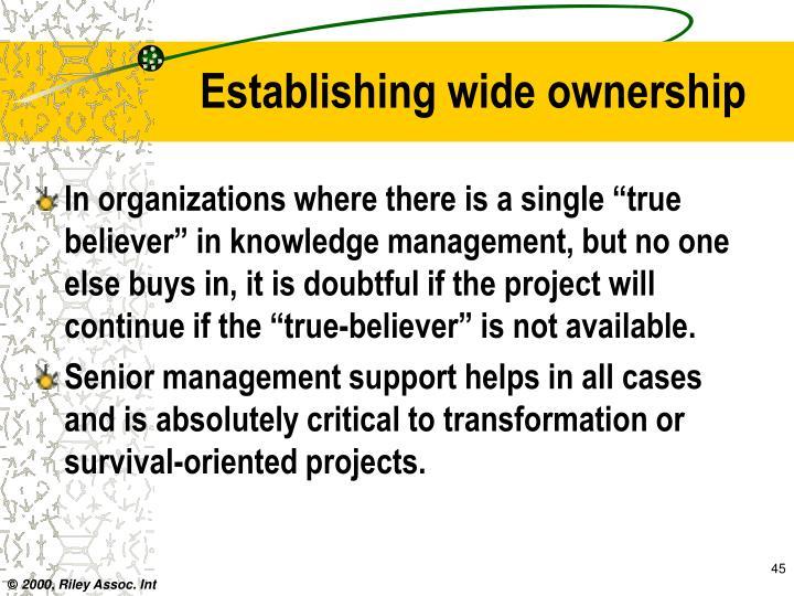 Establishing wide ownership