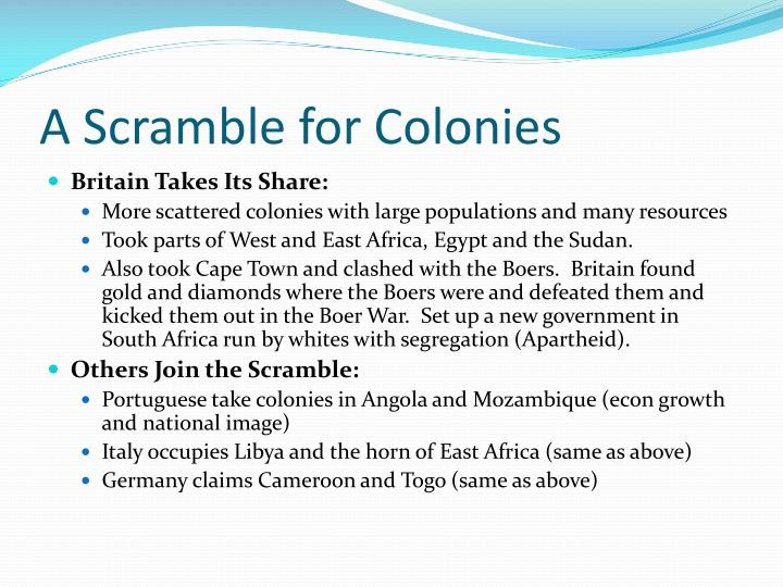 A Scramble for Colonies