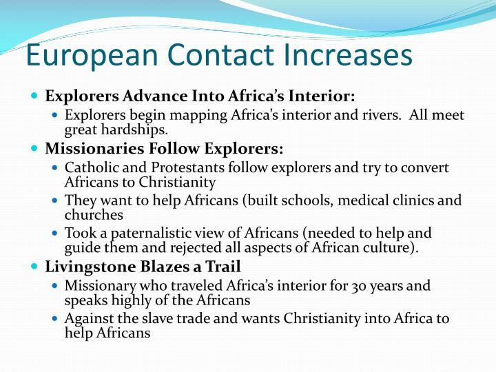 European Contact Increases