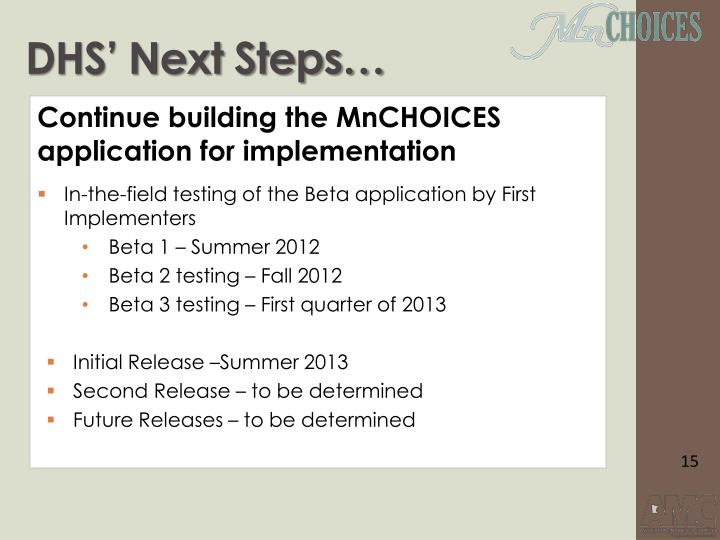DHS' Next Steps…