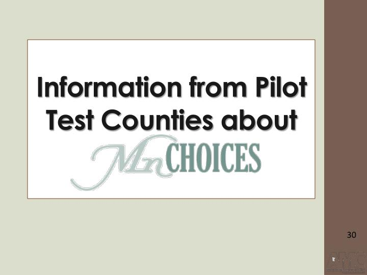 Information from Pilot Test Counties about
