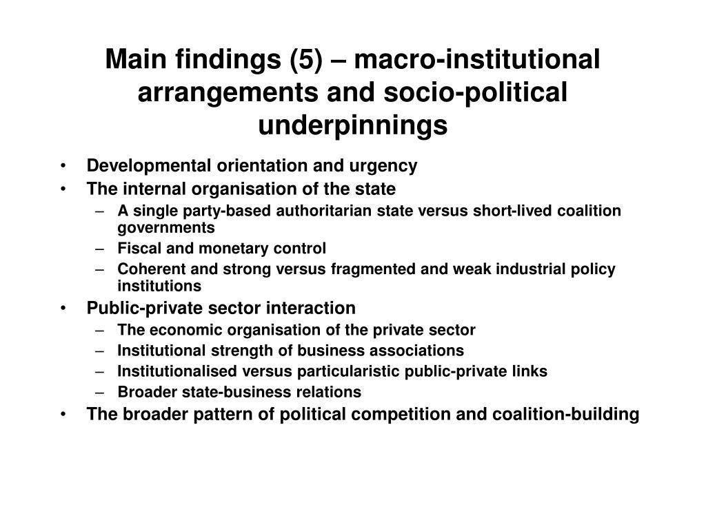 Main findings (5) – macro-institutional arrangements and socio-political underpinnings