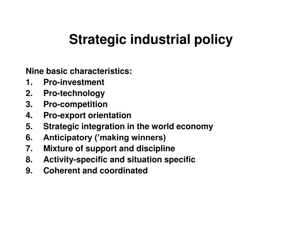 Strategic industrial policy