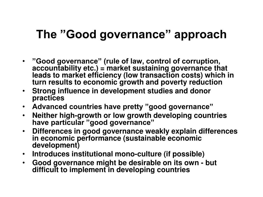 "The ""Good governance"" approach"