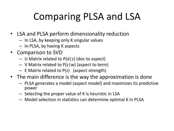 Comparing PLSA and LSA