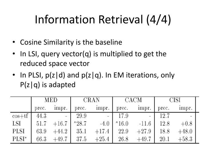 Information Retrieval (4/4)