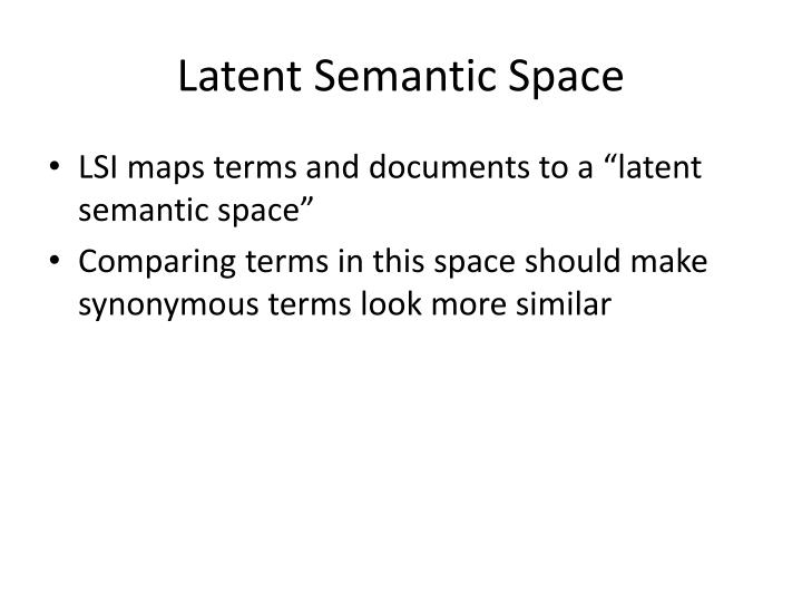 Latent Semantic Space