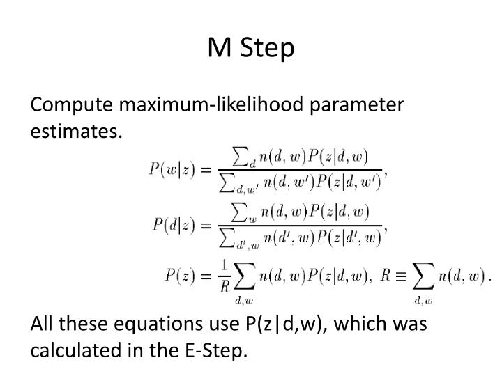 M Step