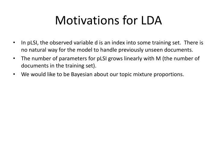 Motivations for LDA