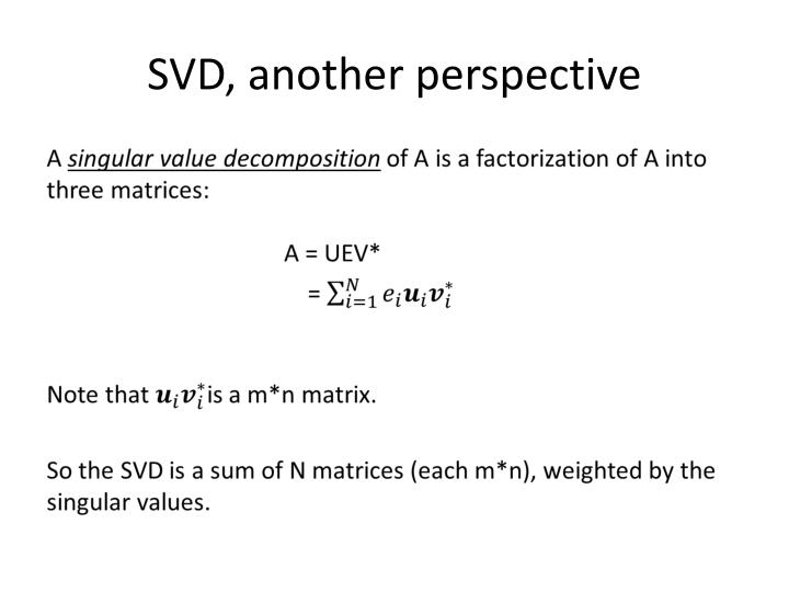 SVD, another perspective