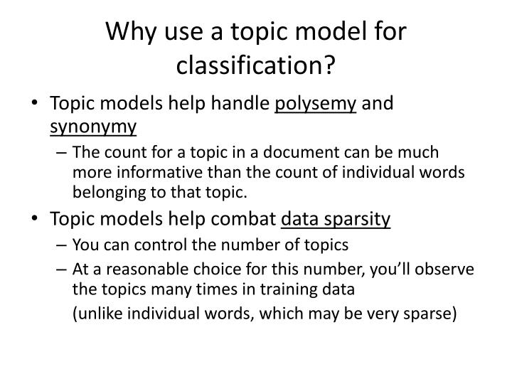 Why use a topic model for classification?