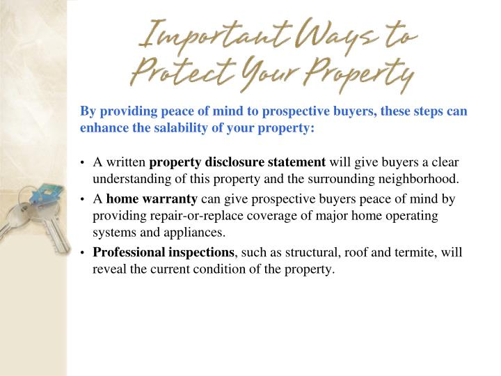 By providing peace of mind to prospective buyers, these steps can enhance the salability of your property: