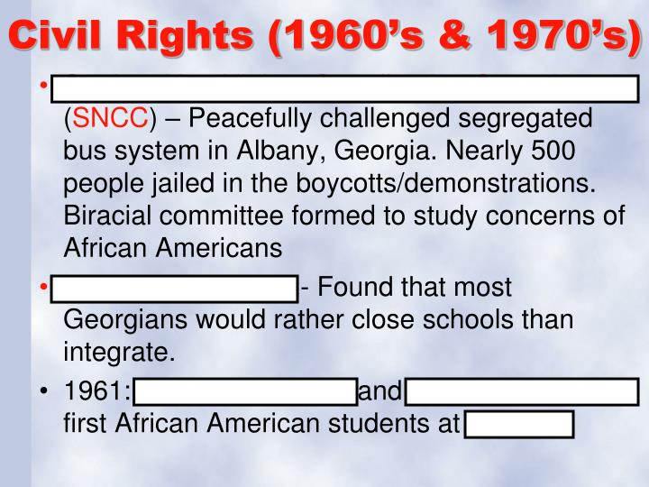 Civil Rights (1960's & 1970's)