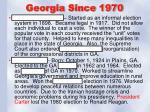 georgia since 1970