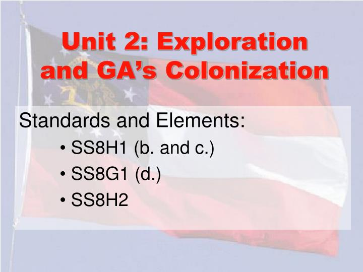 Unit 2: Exploration and GA's Colonization