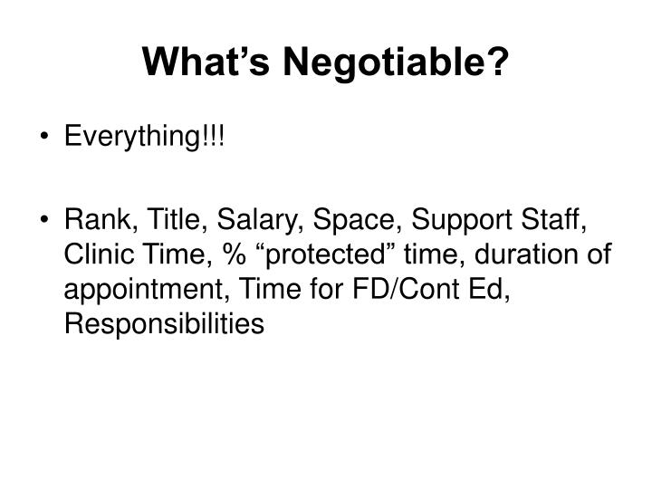 What's Negotiable?