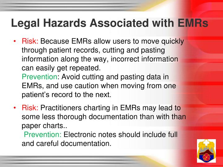 Legal Hazards Associated with EMRs