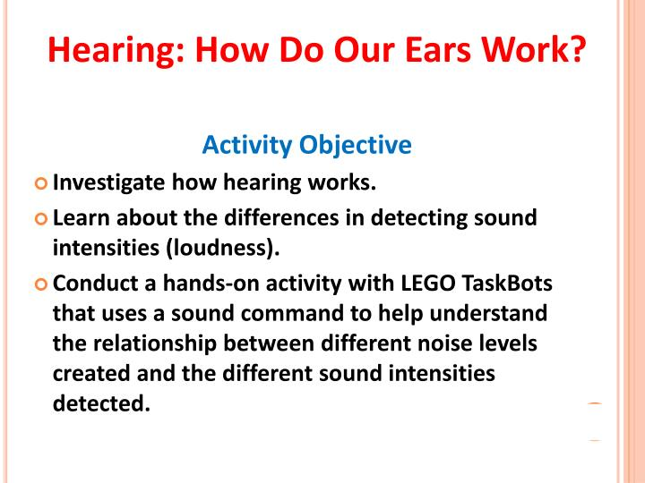 Hearing: How