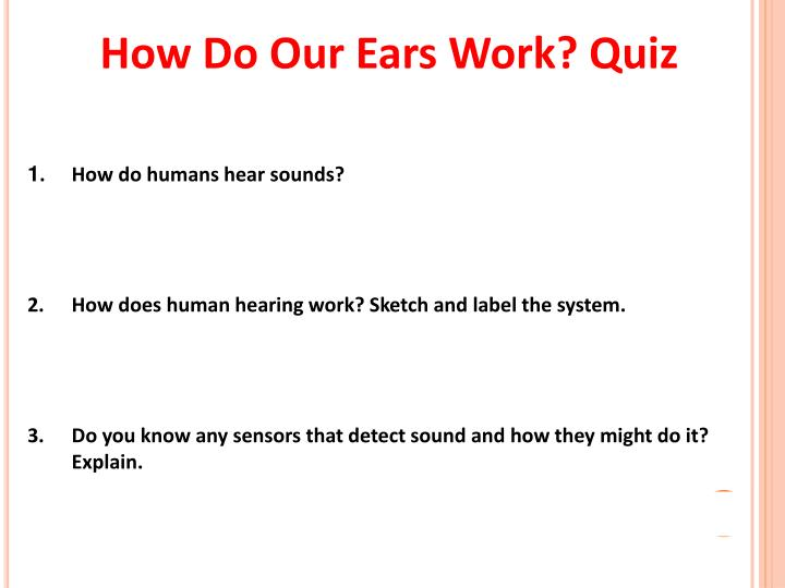 How do our ears work quiz