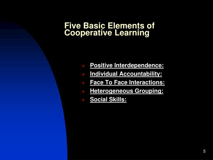 Five Basic Elements of Cooperative Learning