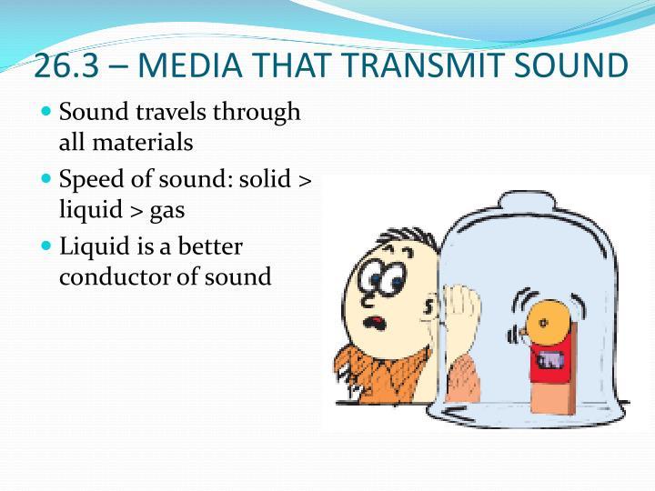 26.3 – MEDIA THAT TRANSMIT SOUND