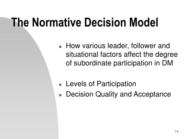 The Normative Decision Model