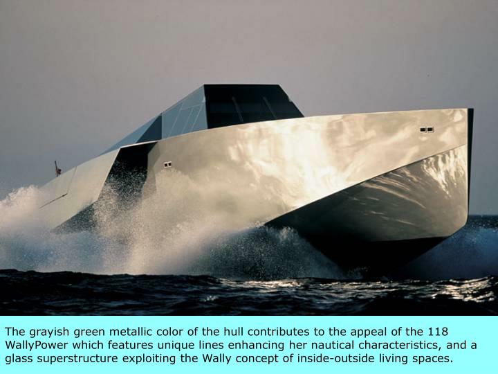 The grayish green metallic color of the hull contributes to the appeal of the 118 WallyPower which features unique lines enhancing her nautical characteristics, and a glass superstructure exploiting the Wally concept of inside-outside living spaces.
