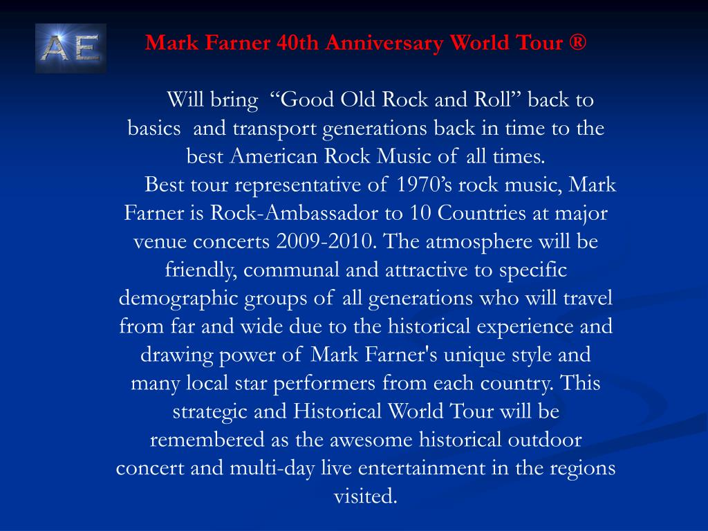 Mark Farner 40th Anniversary World Tour ®