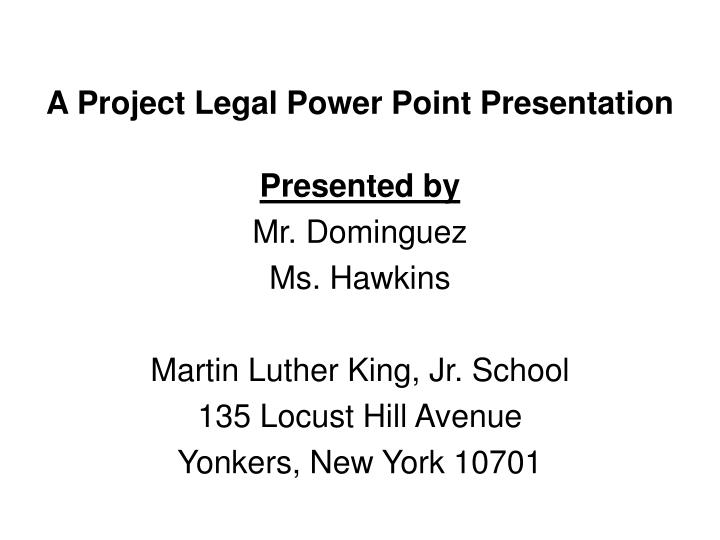 A project legal power point presentation