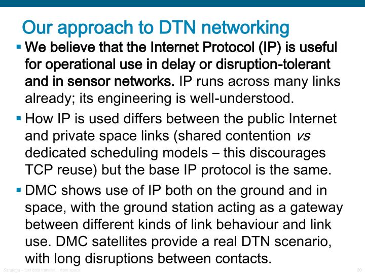 Our approach to DTN networking