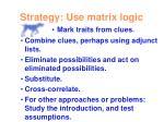 strategy use matrix logic