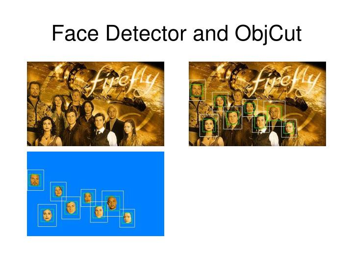 Face Detector and ObjCut