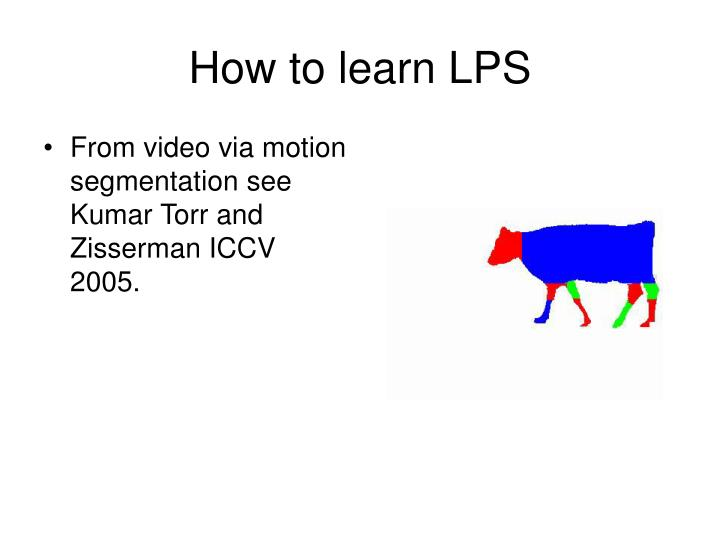 How to learn LPS