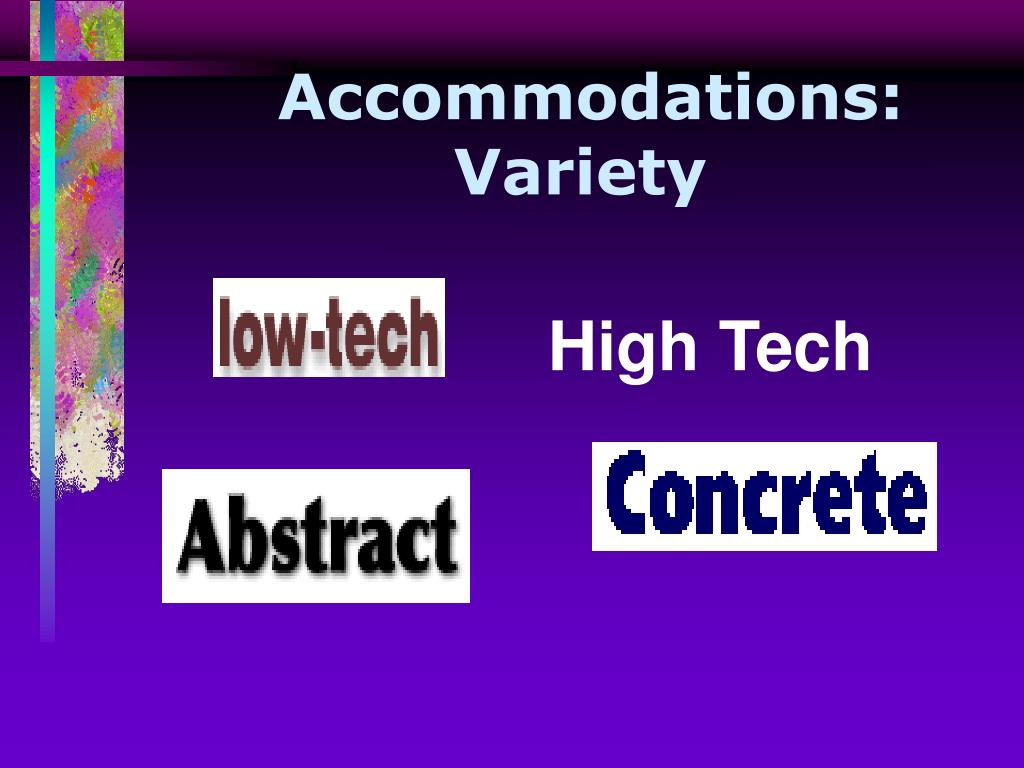 Accommodations:  Variety