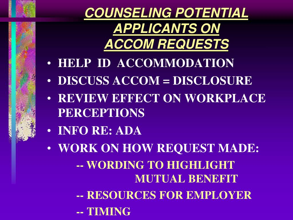COUNSELING POTENTIAL APPLICANTS ON                         ACCOM REQUESTS