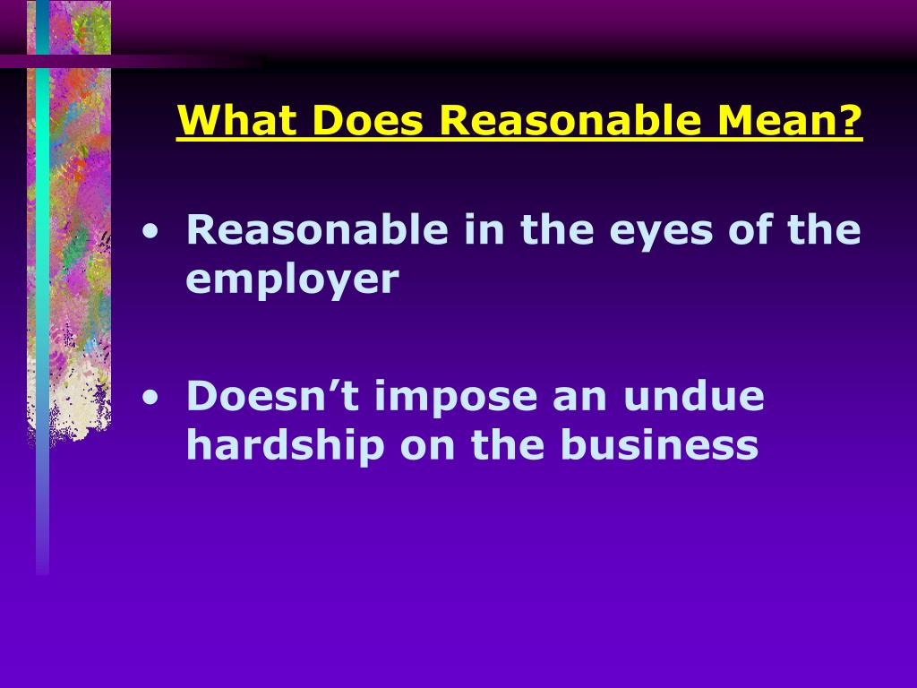 What Does Reasonable Mean?