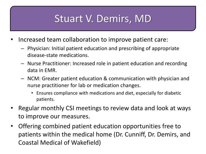 Stuart V. Demirs, MD
