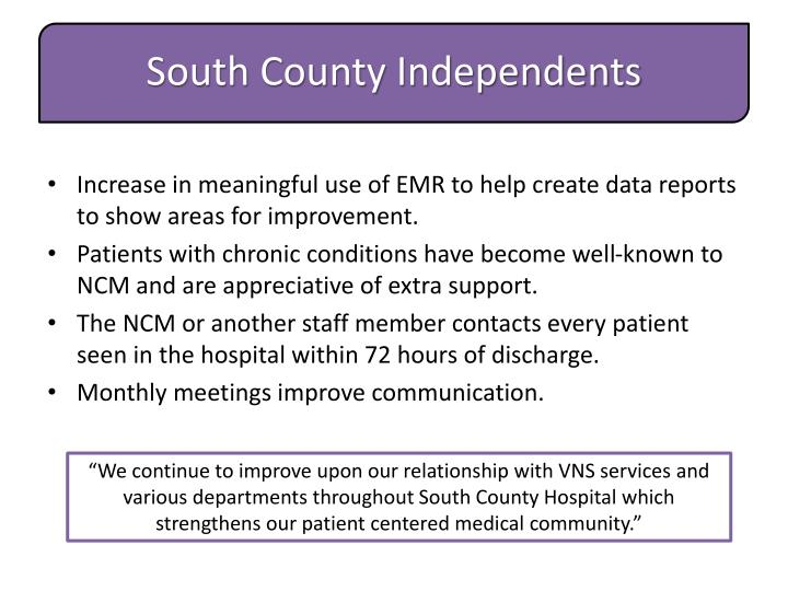 Increase in meaningful use of EMR to help create data reports to show areas for improvement.