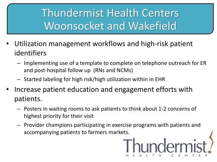 Utilization management workflows and high-risk patient identifiers