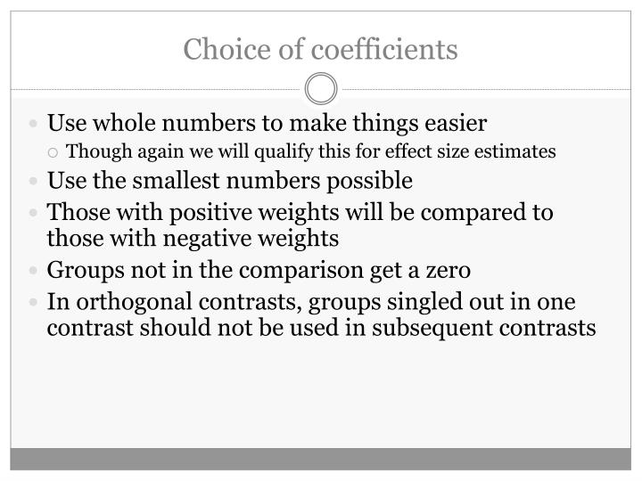 Choice of coefficients