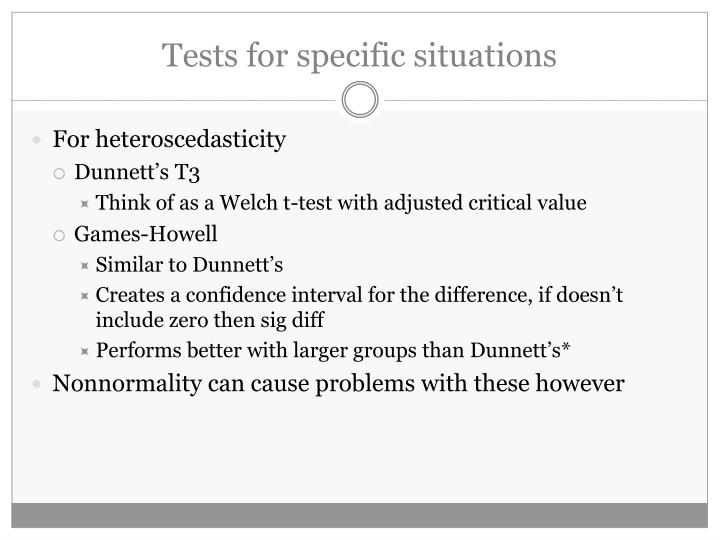 Tests for specific situations